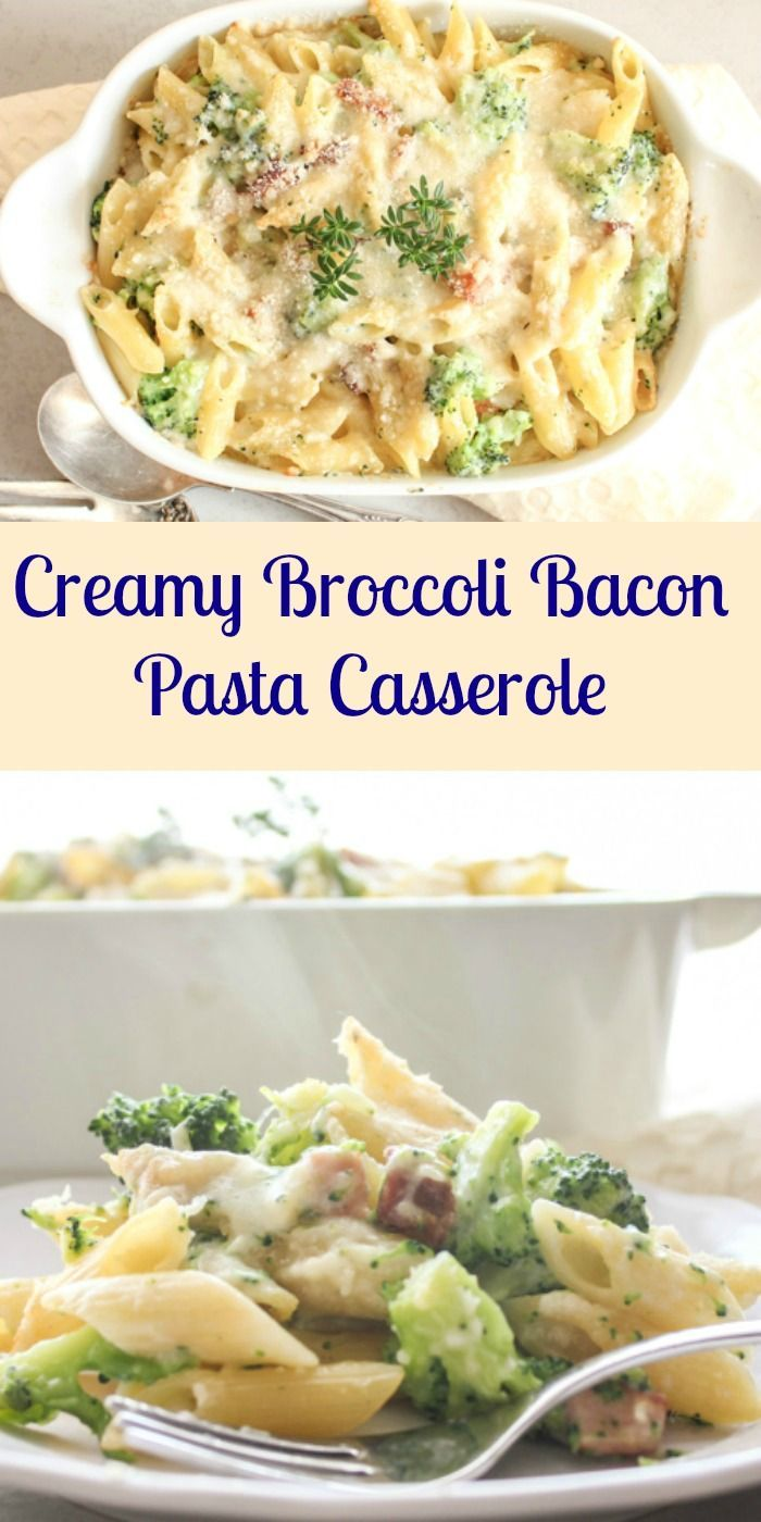 Creamy Broccoli Bacon Pasta Casserole, a delicious cheesy baked pasta ...