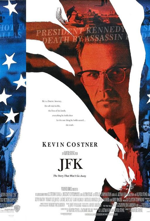JFK  (1991) Directed by Oliver Stone with Kevin Costner as Jim Garrison.