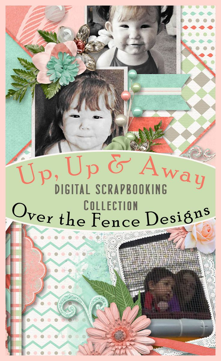 Up Up & Away Collection by Over the Fence Designs - Up, Up, and Away! is a scrapbooking collection of light and airy elements and papers ready to take your layout pages to the next dimension.