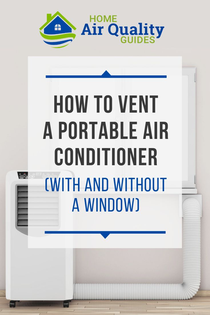 Portable Air Conditioner Venting Options With And Without A Window Portable Air Conditioner Portable Air Conditioning Air Conditioning Installation #portable #air #conditioner #for #living #room