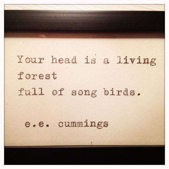 E E Cummings Quote Typed on