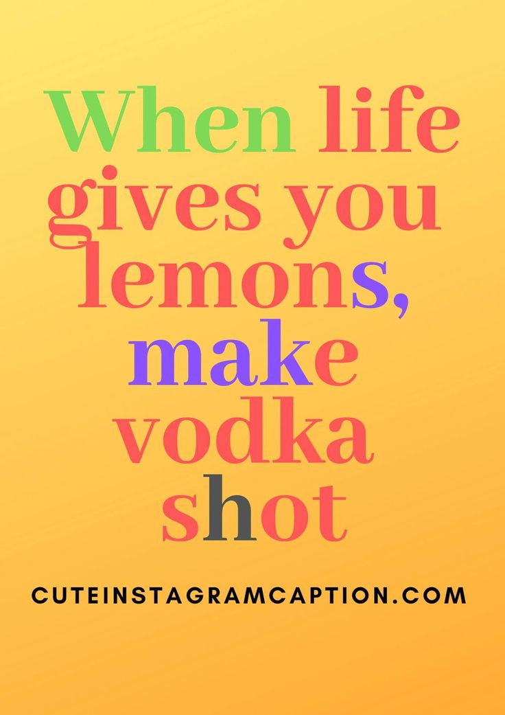 make vodka short   Savage captions, Good instagram ...