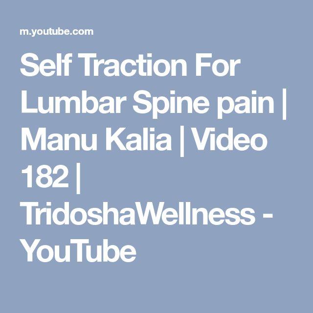 Self Traction For Lumbar Spine pain | Manu Kalia | Video 182 | TridoshaWellness - YouTube
