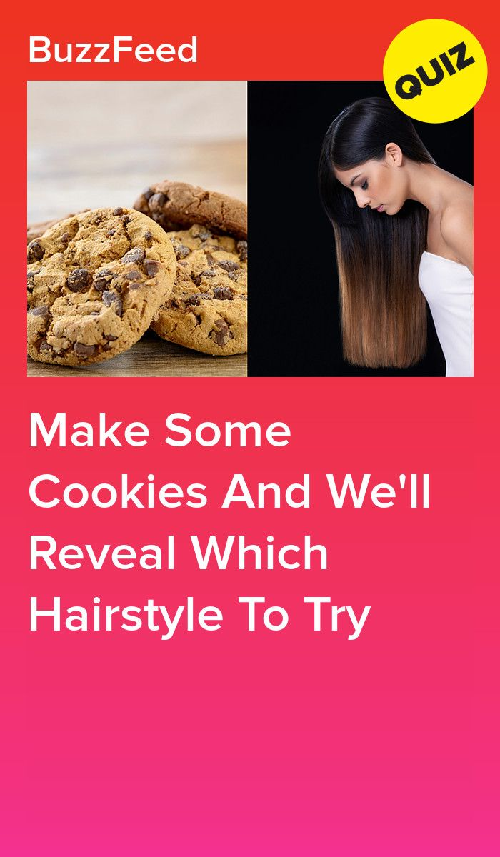 Bake Some Homemade Cookies And We Ll Tell You What Hairstyle Best Suits You Quizzes Funny Quizzes For Fun Buzzfeed Quiz Funny