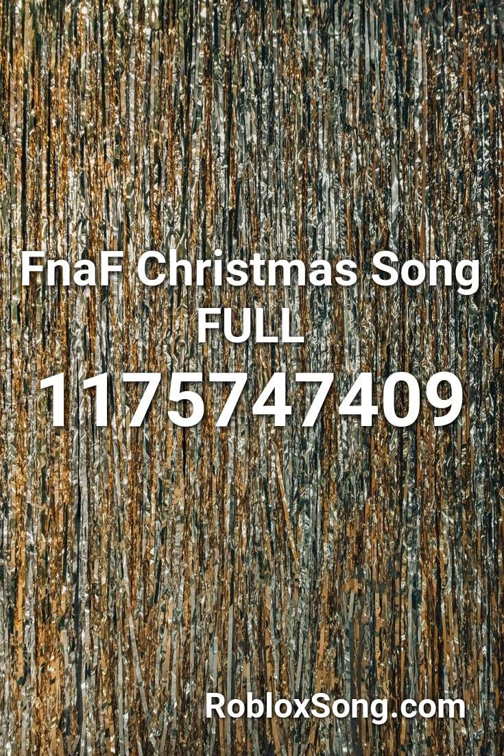 Fnaf Christmas Song Full Roblox ID   Roblox Music Codes in 2020