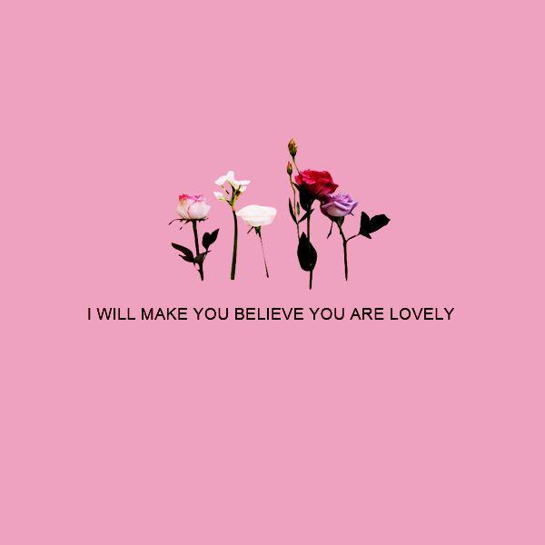 . #lovely #believe