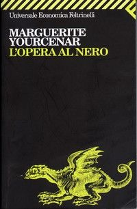 L'opera al nero – Marguerite Yourcenar