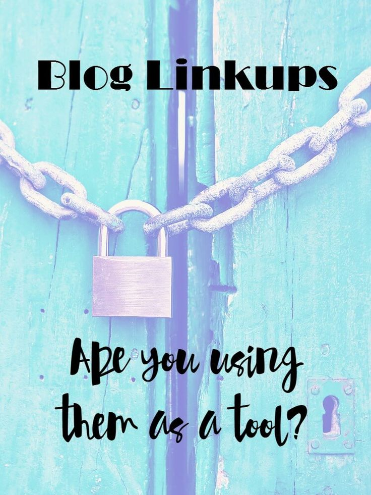 Are you planning to join blog linkups for the rest of your life? Are you using them as a tool so you don't have to, or are you just using them?