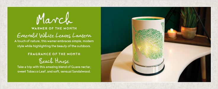 Save 10% on Scentchips Warmer and Fragrance of the Month.  Featured in March, is our Emerald White Leaves Lantern & Beach House, a blend of Guava / Tobacco Leaf / Sandalwood.  Shop online & treat yourself!  www.scentchips.com