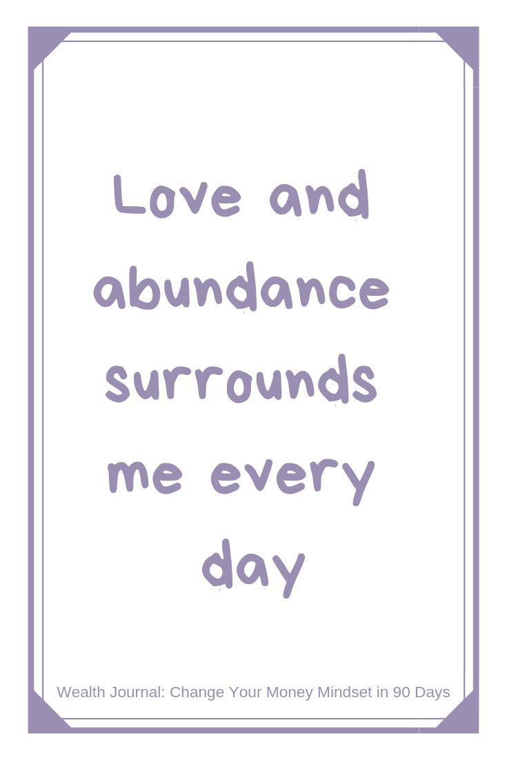 """Love and abundance surrounds me every day"" Wealt…"