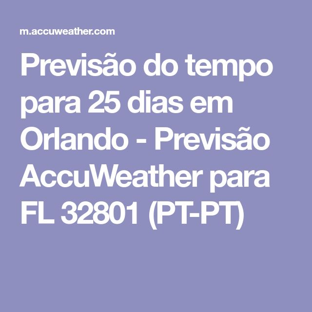 Previsão do tempo para 25 dias em Orlando - Previsão ...