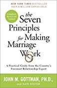 The Seven Principles for Making Marriage Work: A Practical Guide from the Country's Foremost Relationship Expert - Kindle edition by John Gottman, Nan Silver. Health, Fitness & Dieting Kindle eBooks @ Amazon.com.