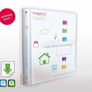 Organiser la vie de famille avec les modèles de fichiers du Vade-Mecum de la maison d'OrganiZen