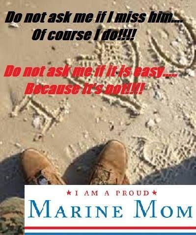 Marine Mom missing her Marine
