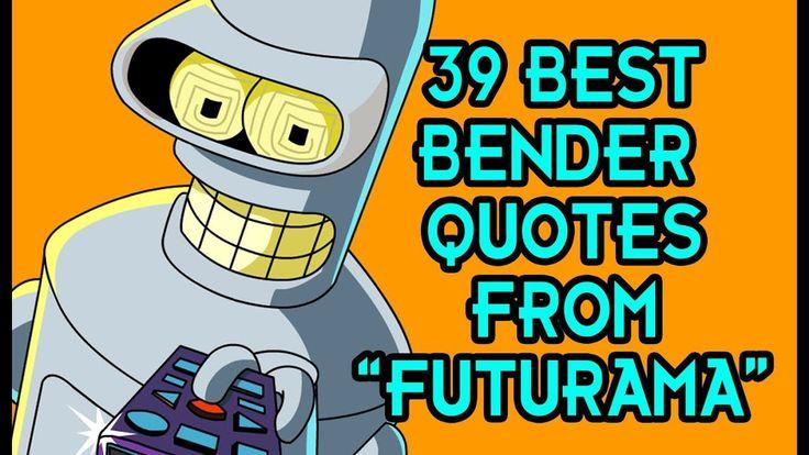 Bender Quotes Prepossessing 7 Best Bender Images On Pinterest  Futurama Bender Adult Cartoons . Inspiration Design