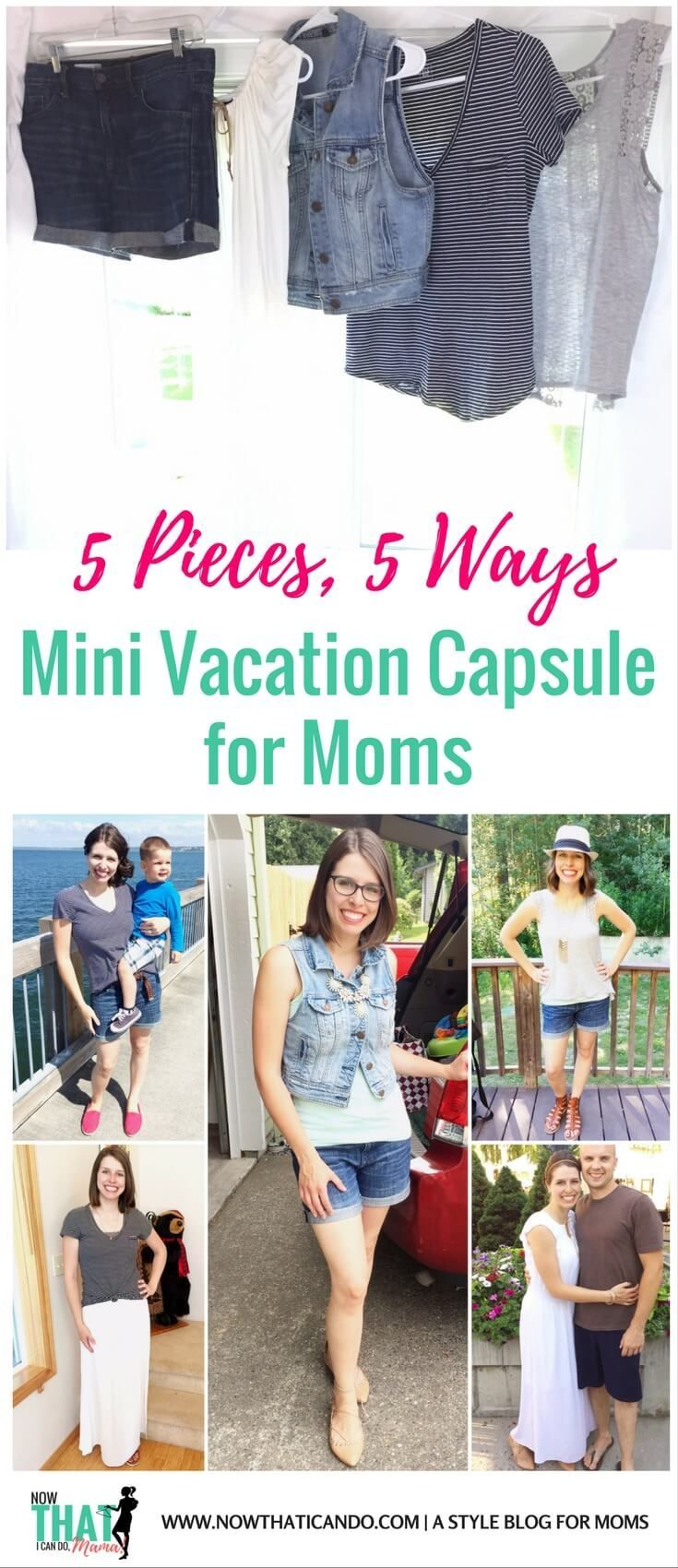 f36171adf9b Have you ever tried a mini  capsule for a  vacation or trip  I love the  idea this mama had where she used 5 clothing pieces to create 5  outfits  for her 5 ...
