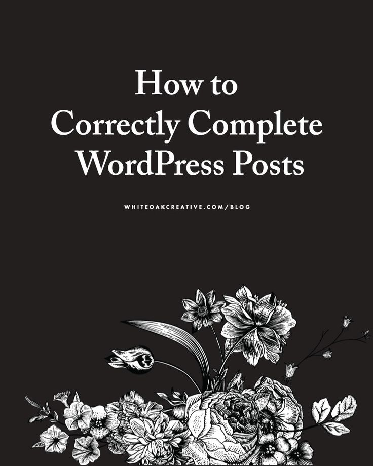 Optimize your blog with this tutorial on how to thoroughly complete a wordpress post.