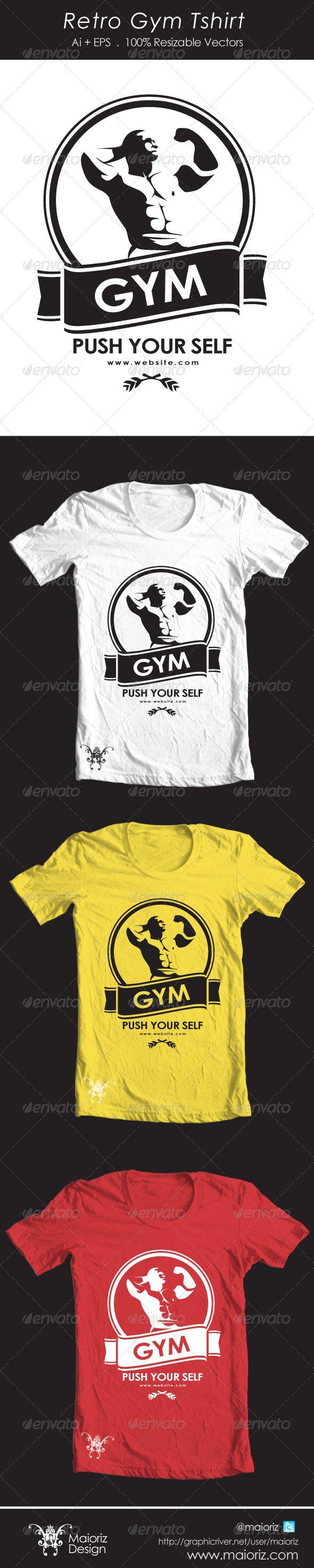 Retro Gym Tshirt — Vector EPS #gym #team • Available here → https://graphicriver.net/item/retro-gym-tshirt/4576809?ref=pxcr