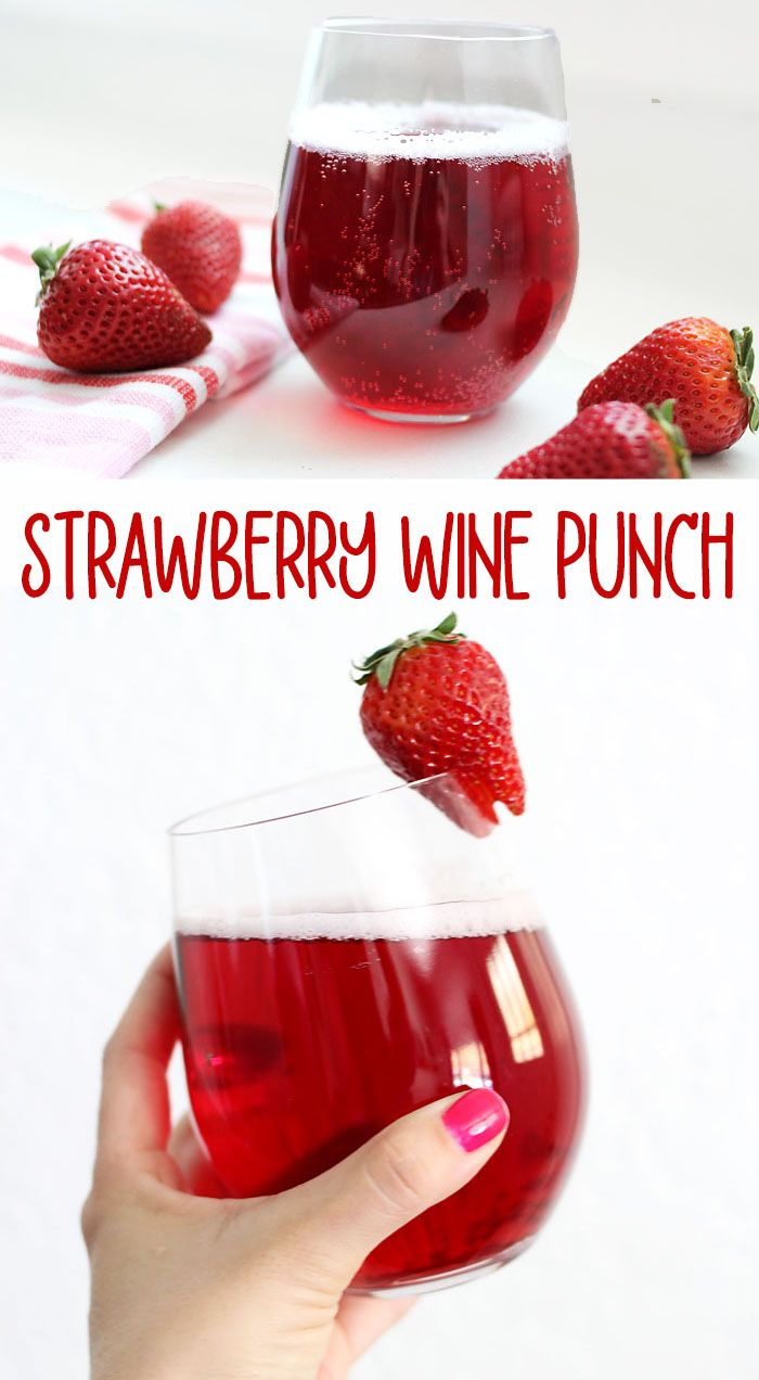 Strawberry Wine Punch Recipe In 2020 Wine Punch Strawberry Wine Delicious Drink Recipes