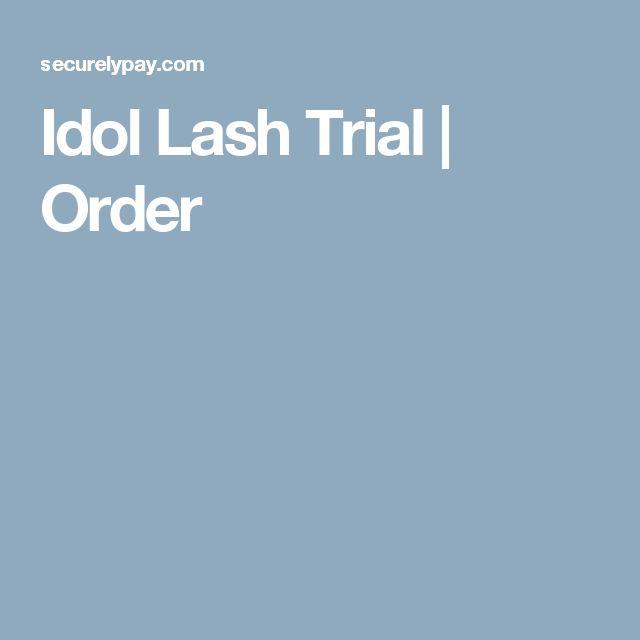 Idol Lash Trial | Order