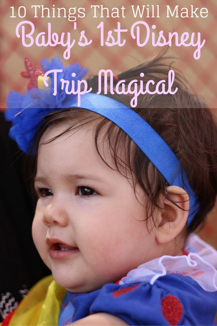Are you planning a Disney trip with your baby? Check out our tips for making baby's first Disney trip magical! Anaheim, California #Disneyland #baby #babies #FamilyTravel #SouthernCA #Anaheim