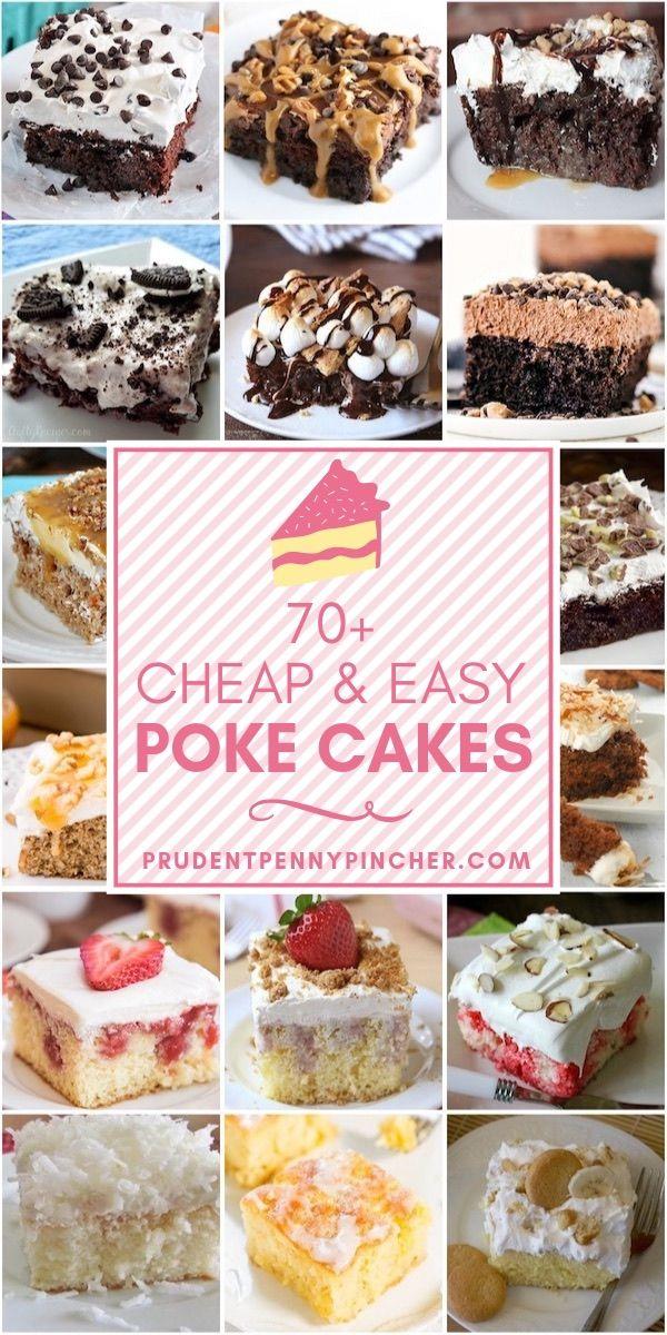 70 billige und einfache Poke Cakes # Desserts # Kuchen # Rezepte # Essen   – Best Sweet Tooth Recipes on Pinterest ♥