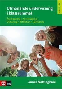 Utmanande undervisning i klassrummet är en praktisk handbok att använda vid planering av undervisning, såväl för enskilda lärare som för arbetslag. Boken ger konkreta förslag på hur man kan skapa en utforskande, nyfiken och lustfylld lärandemiljö i klassrummet genom att fokusera på följande fem centrala begrepp: Självkänsla Ansträngning Återkoppling Utmaning ReflektionFörfattaren James Nottingham beskriver hur man kan arbeta för att stärka elevers självkänsla och öka medvetenheten om hur…