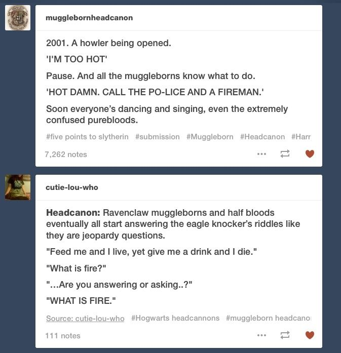 Headcanons: Singing Howlers and answering Ravenclaws riddles like a Jeopardy questions