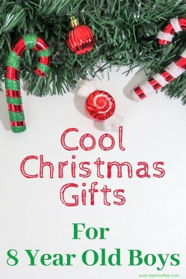 Cool Christmas Gifts For 8 Year Old Boys
