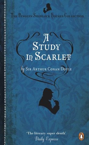 A study in Scarlet - Sir Arthur Conan Doyle (Sherlock Holmes #1) (1887, 162 pages) -> A mystery or thriller