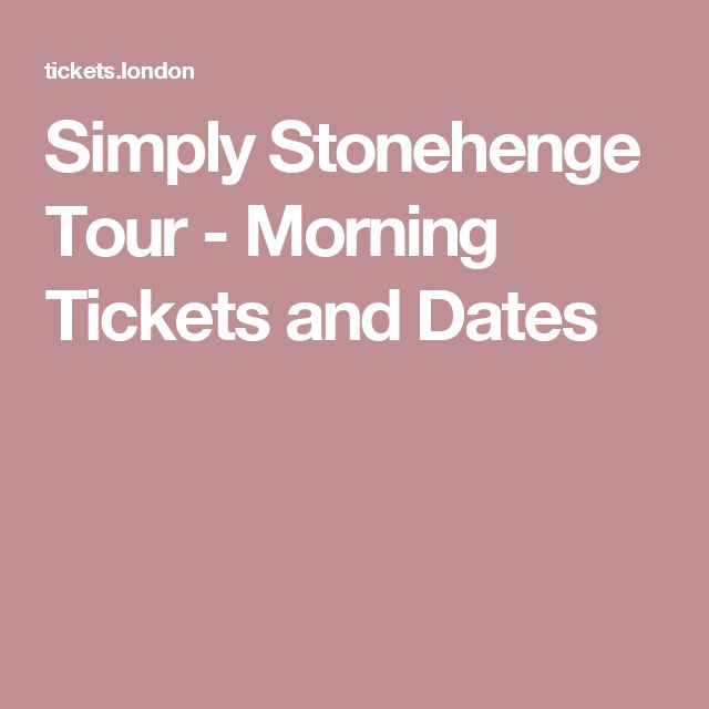 Simply Stonehenge Tour - Morning Tickets and Dates