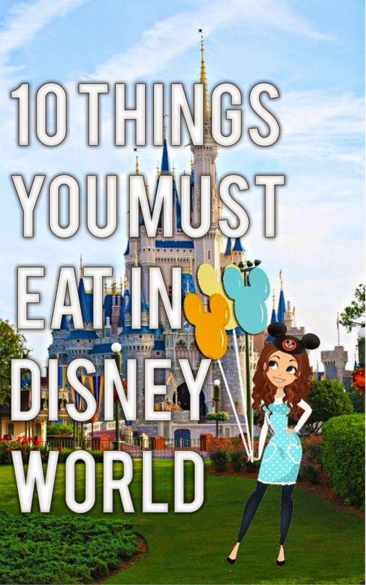 Disney World MUST Eats!