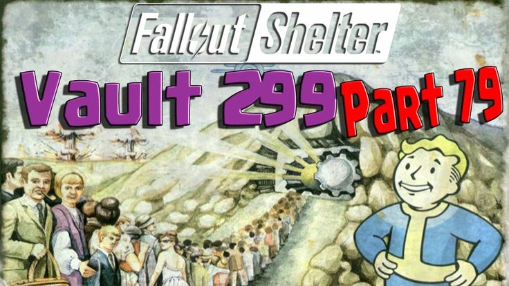 Fallout Shelter - Vault 299 - Part 79