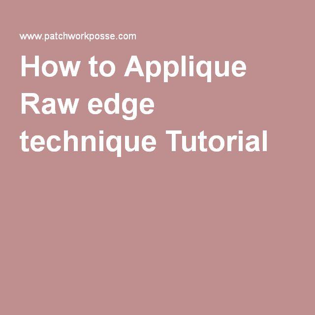 How to Applique Raw edge technique Tutorial