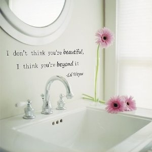Photo Gallery For Website Who knew Lil Wayne lyrics would be so perfect for bathroom decor