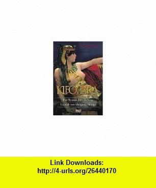 Kleopatra. Der Roman ihres Lebens. 2 B�nde. (9783404144228) Margaret George , ISBN-10: 3404144228  , ISBN-13: 978-3404144228 ,  , tutorials , pdf , ebook , torrent , downloads , rapidshare , filesonic , hotfile , megaupload , fileserve