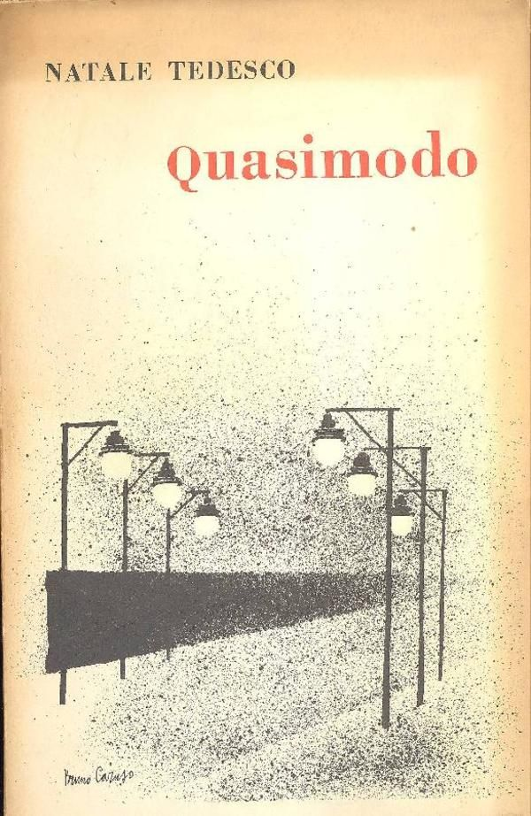 Tedesco Natale, Salvatore Quasimodo e la condizione del nostro tempo. Palermo,  Flaccovio 1959 - Prima edizione (First Edition)