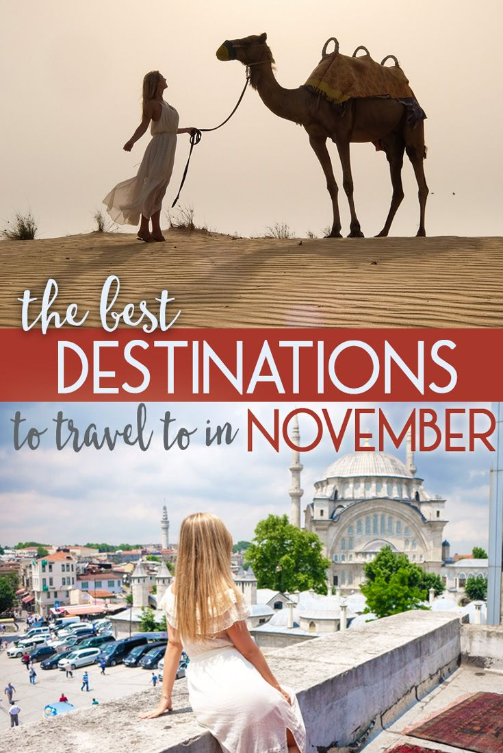 There is so much more to winter travel than just finding the best skiing. In fact, many amazing areas all over the world come into their prime in November. Ready to ditch the winter boots and grab your sunglasses? Here are the best destinations to travel to in November!