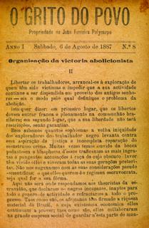 Texto em O Grito do Povo defendendo a abolição da escravatura Rio de Janeiro, 6 de agosto de 1887.