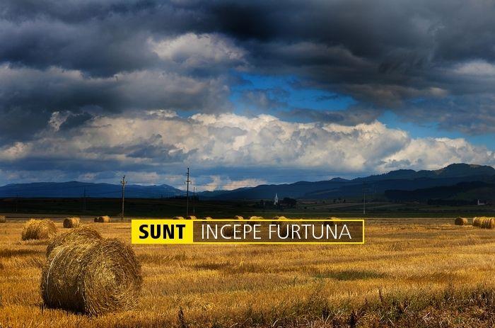 SUNT INCEPE FURTUNA