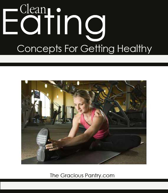 10 Concepts For Getting Healthy #cleaneating #eatclean #health