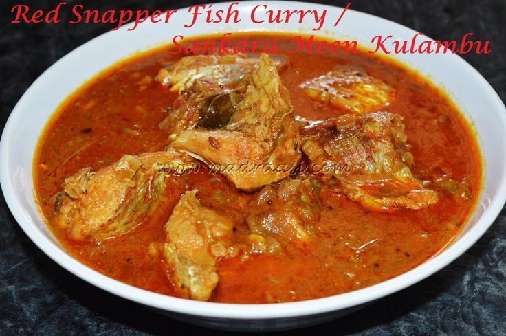 Red Snapper Fish Curry / Sankara Meen Kulambu