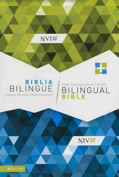 Biblia Bilingue Nueva Version Internacional / New International Version Bilingual Bible: Nueva Version Internacio...