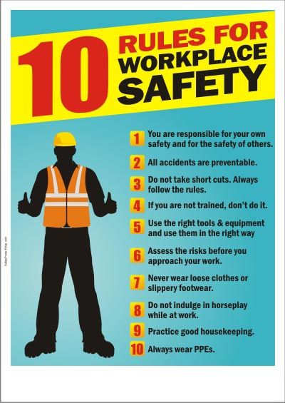 10 rules for workplace safety #SafetyFirst
