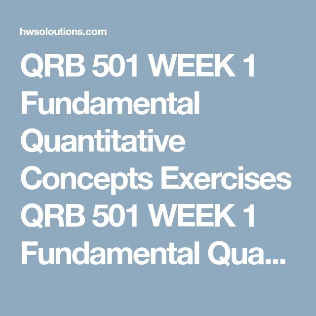 qrb501 week1 problemset Qrb 501 week 5 quantitative techniques in financial valuation problem set shopping qrb 501 week 1 fundamental quantitative concepts exercises qrb 501.