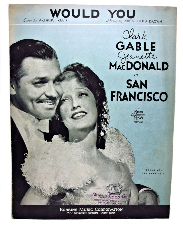 WOULD YOU Clark Gable San Francisco 1936