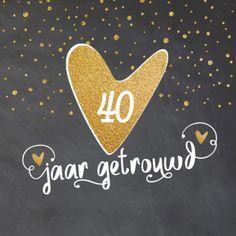 lovz | uitnodiging 40 jaar getrouwd handettering, krijtbord en goud look