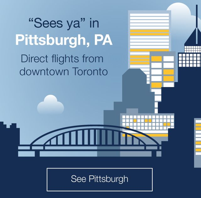 Porter Airlines - Flyporter.com -- Direct flights from Toronto to Pittsburgh #Canada #Montreal #Airfare #AirTravel #Flights