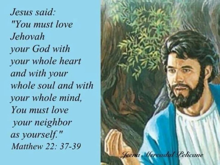Image result for Matthew 22:37-39 you must love Jehovah with your whole heart