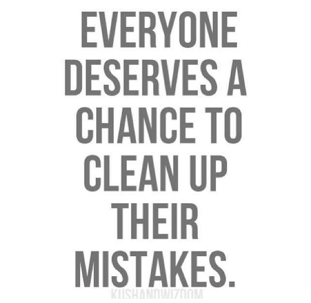 Everyone makes mistakes until something happens that changes that. I've  realised my wrong